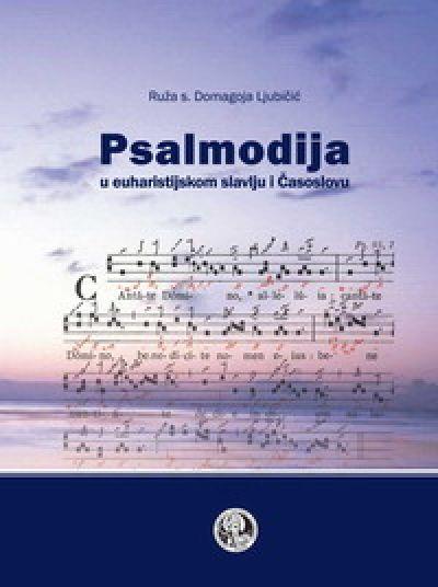 Psalmodija u euharistijskom slavlju i Časoslovu
