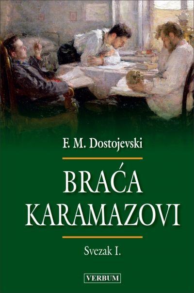 Braća Karamazovi - Svezak I.