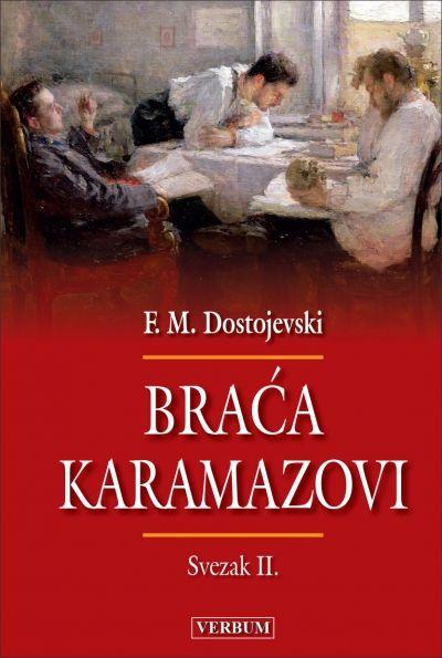 Braća Karamazovi - Svezak II.