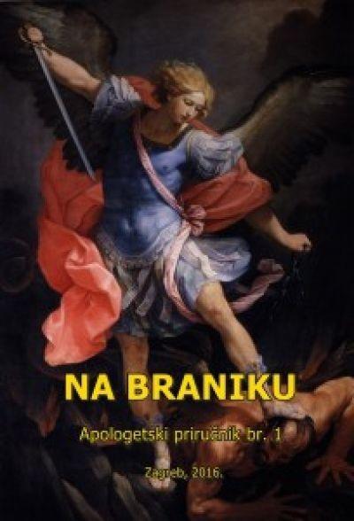 Na braniku - Apologetski priručnik br. 1