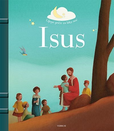Lijepe priče za laku noć - Isus