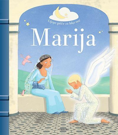 Lijepe priče za laku noć - Marija