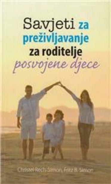 Savjeti za preživljavanje za roditelje posvojene djece