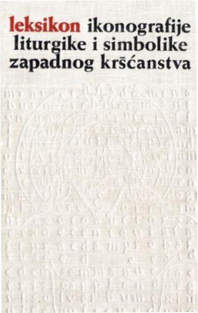 Leksikon ikonografije, simbolike i liturgike zapadnog kršćanstva