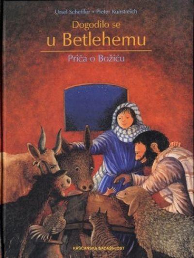 Dogodilo se u Betlehemu