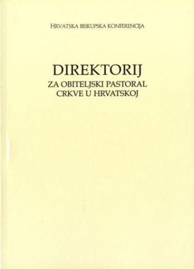 Direktorij za obiteljski pastoral crkve u Hrvatskoj