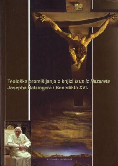 Teološka promišljanja o knjizi Isus iz Nazareta