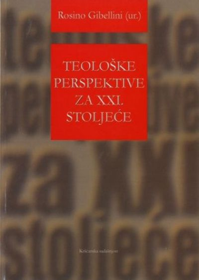 Teološke perspektive za XXI. stoljeće