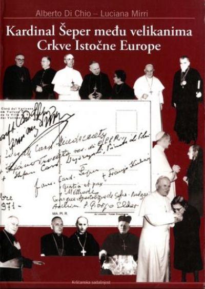 Kardinal Šeper među velikanima Crkve Istočne Europe