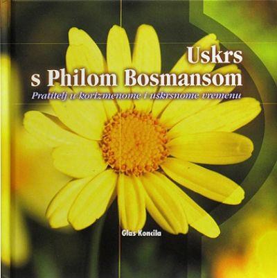 Uskrs s Philom Bosmansom