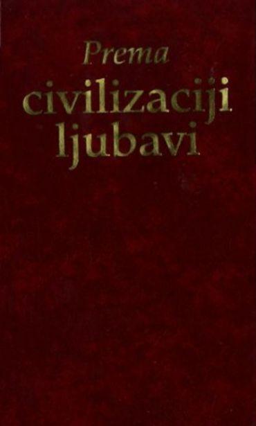 Prema civilizaciji ljubavi