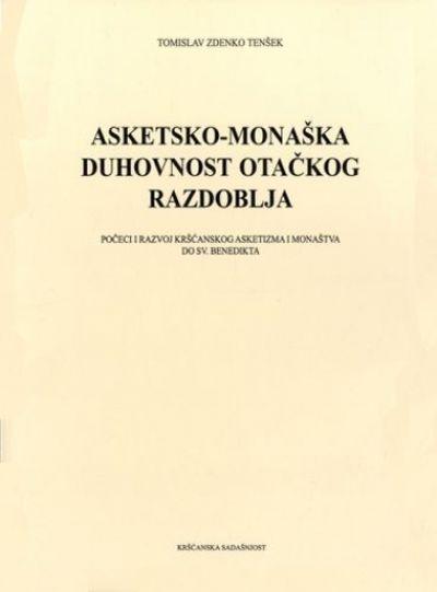 Asketsko-monaška duhovnost otačkog razdoblja
