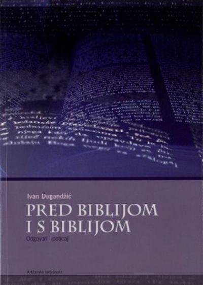 Pred Biblijom i s Biblijom