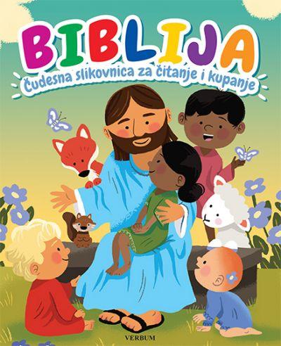 Biblija - Čudesna slikovnica za čitanje i kupanje
