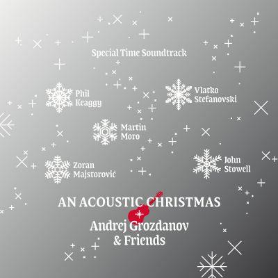 Andrej Grozdanov & Friends - An Acoustic Christmas (CD)