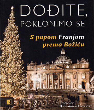 Dođite, poklonimo se - S papom Franjom prema Božiću