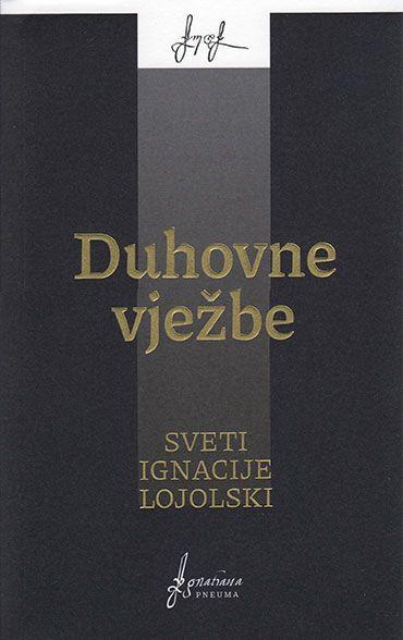 Duhovne vježbe - Sveti Ignacije Lojolski
