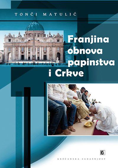 Franjina obnova papinstva i crkve