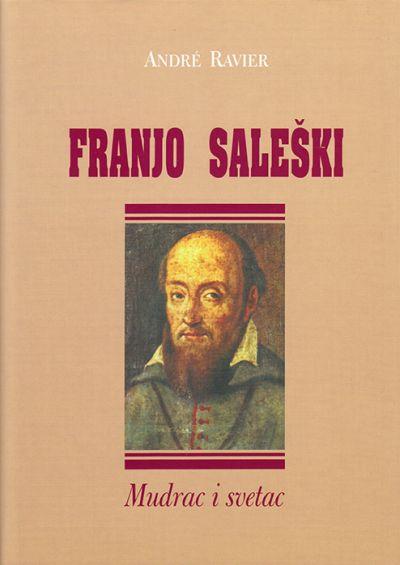 Franjo Saleški - mudrac i svetac