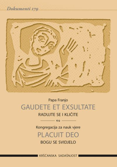 Gaudete et exsultate / Placuit Deo (D-179)