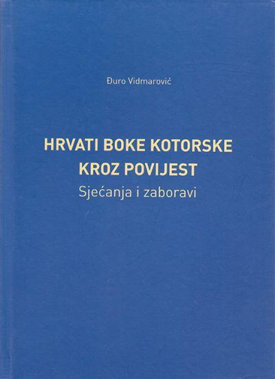 Hrvati Boke kotorske kroz povijest