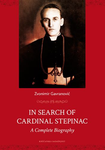 In Search of Cardinal Stepinac