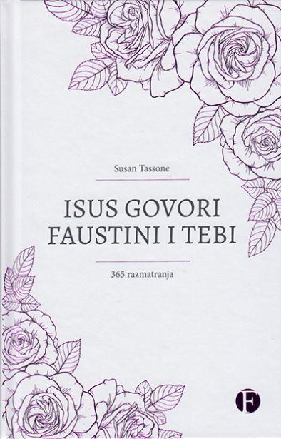 Isus govori Faustini i tebi