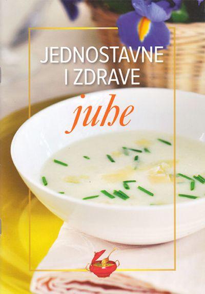 Jednostavne i zdrave juhe