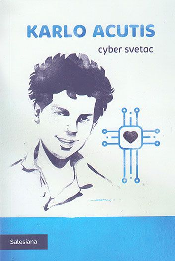 Karlo Acutis - cyber svetac