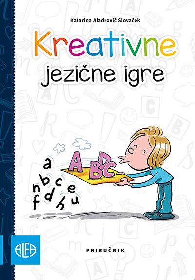 Kreativne jezične igre - priručnik