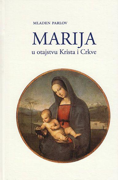 Marija u otajstvu Krista i crkve