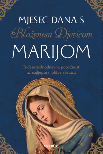 Mjesec dana s Blaženom Djevicom Marijom