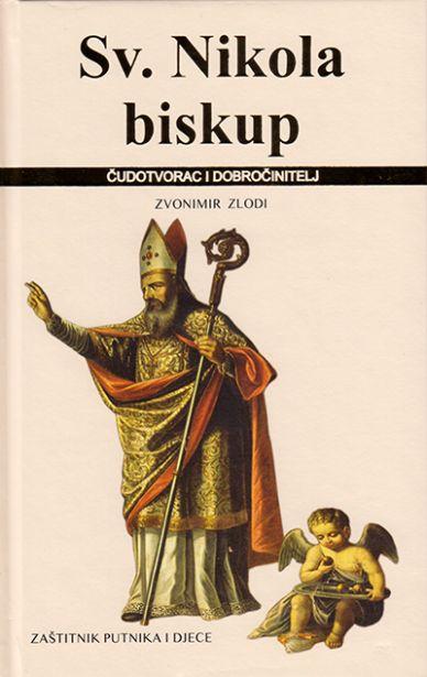Sv. Nikola biskup, čudotvorac i dobročinitelj