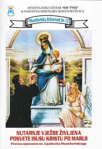 Nutarnje vježbe življena posvete Isusu Kristu po Mariji