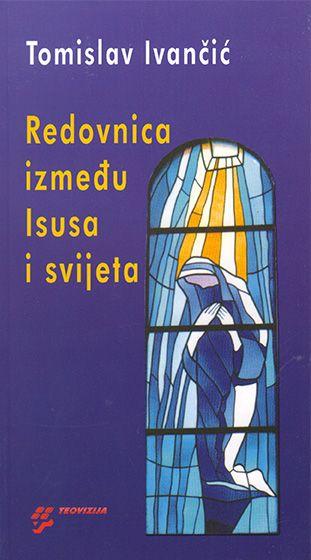 Redovnica između Isusa i svijeta