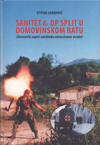 Sanitet 6. domobranske pukovnije Split u Domovinskom ratu
