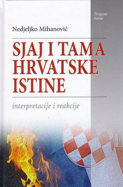 Sjaj i tama hrvatske istine
