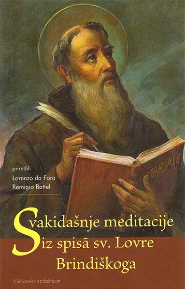 Svakidašnje meditacije iz spisa sv. Lovre Brindiškoga