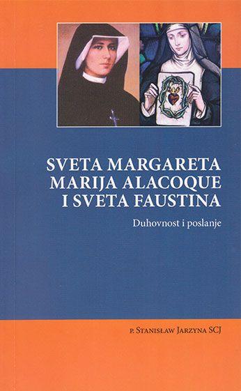 Sveta Margareta Marija Alacoque i sveta Faustina