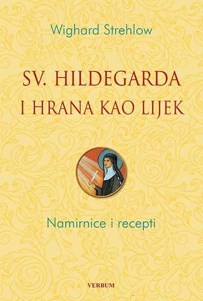 Sveta Hildegarda i hrana kao lijek