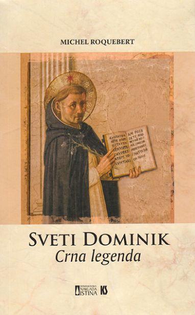 Sveti Dominik - Crna legenda
