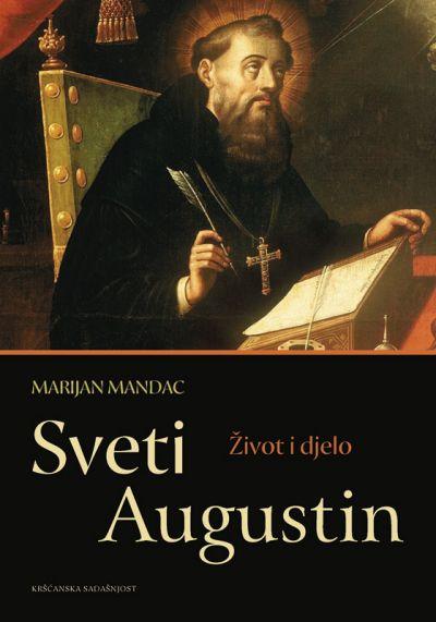Sveti Augustin - Život i djelo
