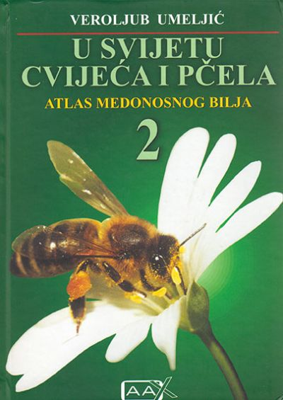 U svijetu cvijeća i pčela - Atlas medonosnog bilja 2