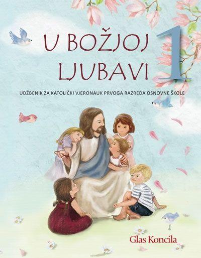 U Božjoj ljubavi 1 - udžbenik