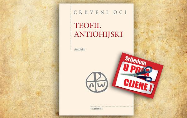 """Knjiga """"Autoliku"""" Teofila Antiohijskoga 23. rujna u pola cijene u Verbumu"""