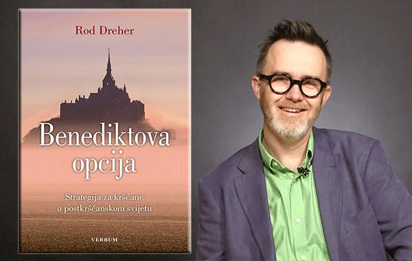 """Predstavljena najdiskutiranija i najvažnija vjerska knjiga desetljeća """"Benediktova opcija"""" autora Roda Drehera"""