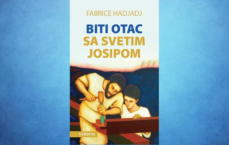 """Predstavljena knjiga """"Biti otac sa svetim Josipom"""" Fabricea Hadjadja"""