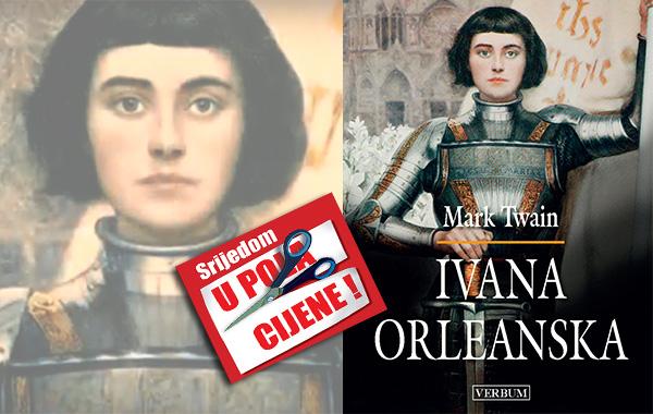 """""""Ivana Orleanska"""" 22. srpnja u pola cijene u Verbumu"""