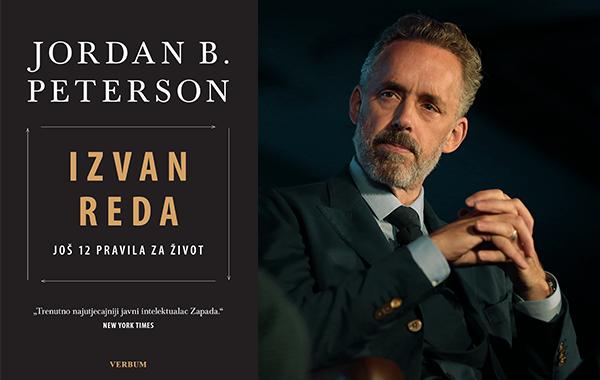 """Naručite već sada svoj primjerak knjige """"Izvan reda"""" – nastavak bestselera Jordana Petersona """"12 pravila za život""""!"""