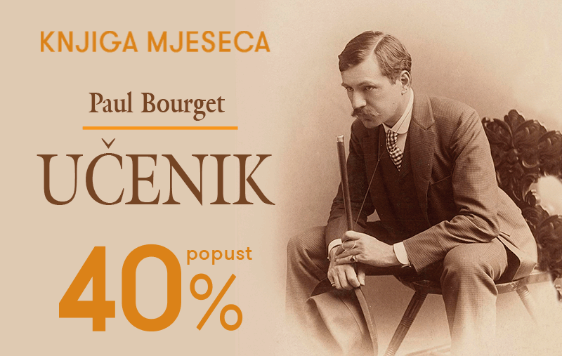 """Knjiga """"Učenik"""" Paula Bourgeta uz 40% popusta za članove kluba Verbum!"""